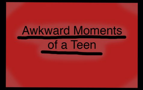 Awkward Moments of a Teen