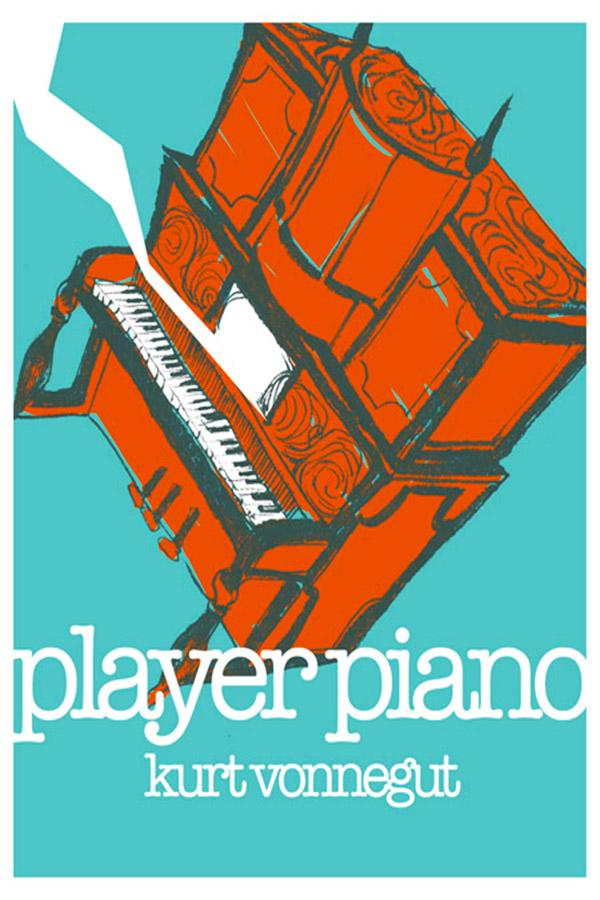 The+player+piano%2C+a+recurring+symbol+in+Vonnegut%27s+novel%2C+represents+the+mechanization+of+society.