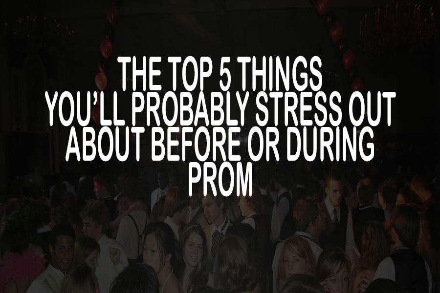 Prom season is upon us and I'm pretty sure we're all a little stressed.