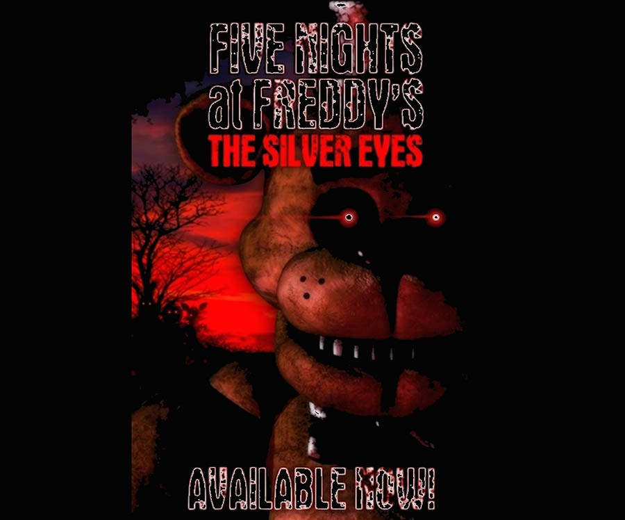 Five+Nights+at+Freddy%E2%80%99s%3A+The+Silver+Eyes...+Are+We+Still+Talking+About+This%3F
