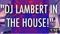 """DJ Lambert In The House!"""