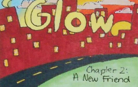 Glow- Chapter 2: A New Friend