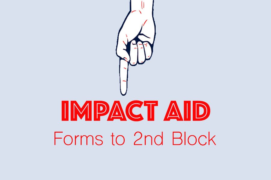 Impact Aid Forms Due ASAP