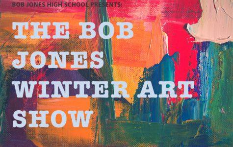 Come Check Out the Bob Jones Winter Art Show