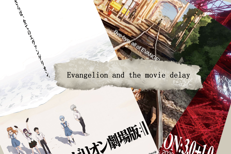 Evangelion and the Movie Delay