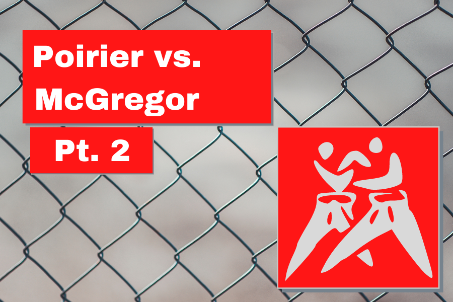 Poirier vs. McGregor, pt. 2