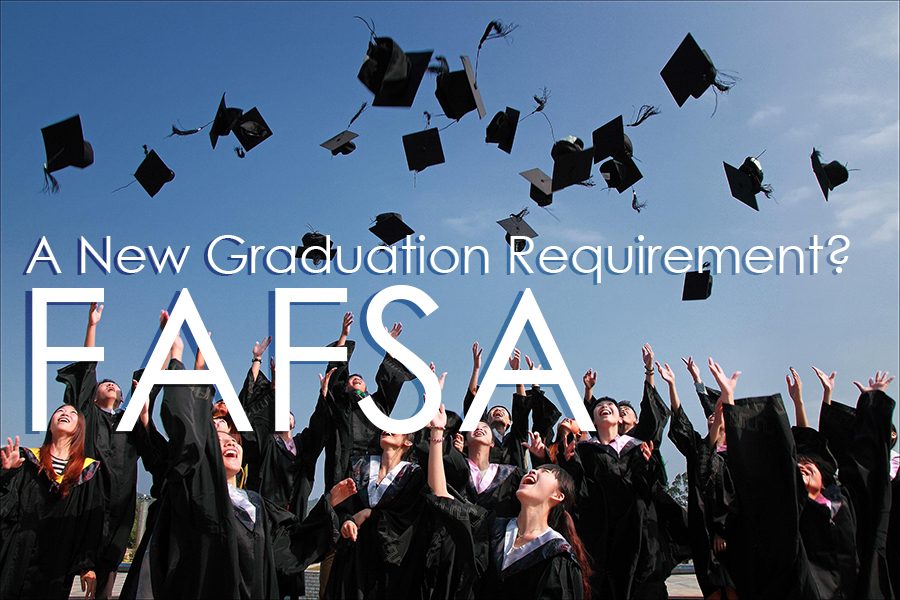 FAFSA Required to Graduate?